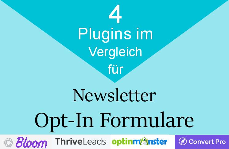 4 Newsletter Plugins für Opt-In Formulare im Vergleich