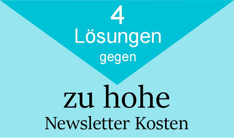 4 Lösungen gegen zu hohe Newsletter Kosten