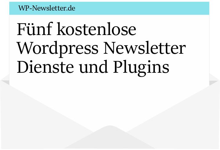 Fünf kostenlose Newsletter Plugins für Wordpress
