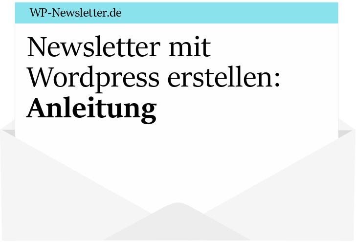 Newsletter mit Wordpress erstellen Anleitung